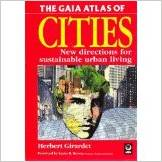 The Gaia Atlas of Cities (Herbert Girardet)