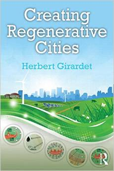 Creating Regenerative Cities (Herbert Girardet)
