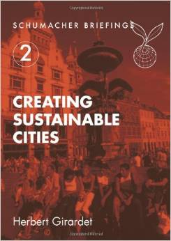 Creating Sustainable Cities (Herbert Girardet)