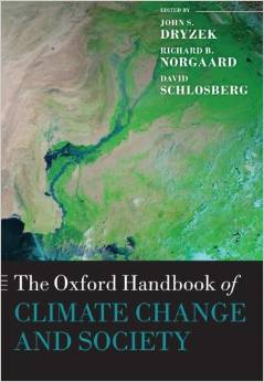 The Oxford Handbook of Climate Change and Society (Richard Norgaard, John Dryzek, David Schlosberg)