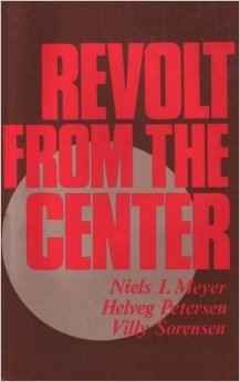 Revolt from the Center (Niels Meyer)