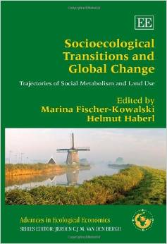 Socioecological Transitions and Global Change (Marina Fischer-Kowalski & Haberl)