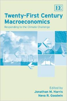 Twenty-first Century Macroeconomics: Responding to the Climate Challenge (Neva Goodwin and Jonathan Harris)