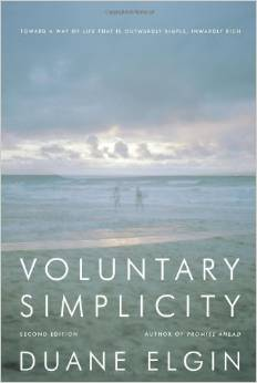 Voluntary Simplicity: Toward a Way of Life That Is Outwardly Simple, Inwardly Rich (Duane Elgin)